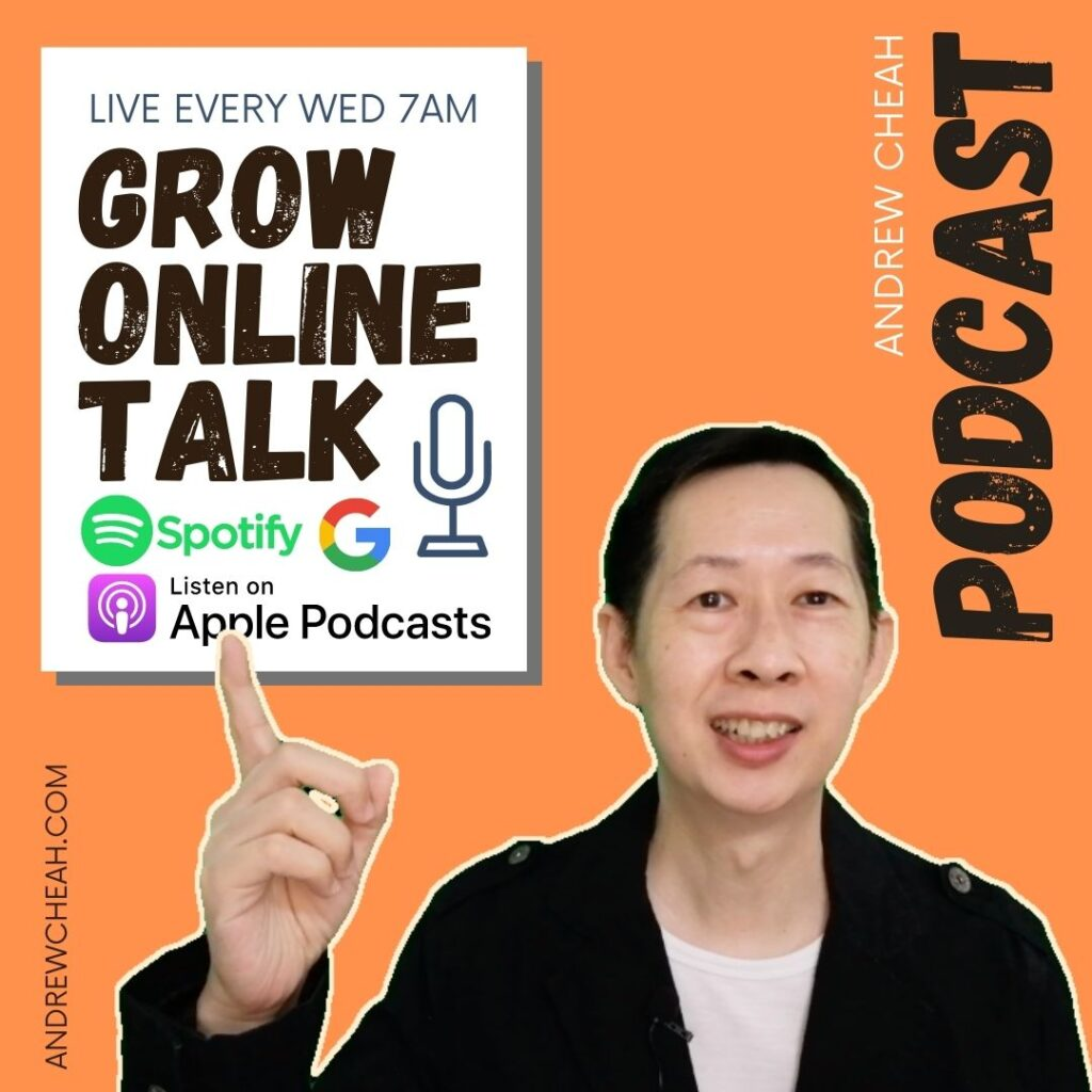 Andrew Cheah Podcast - Grow Online Talk